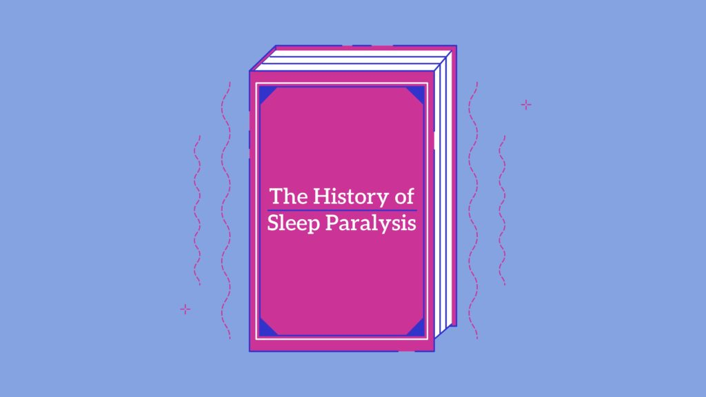 History of Sleep Paralysis