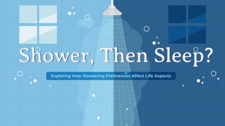 Shower, Then Sleep?